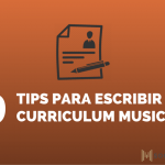9 tips para escribir tu currículum musical