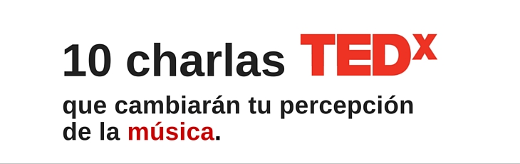 charlas TEDx música