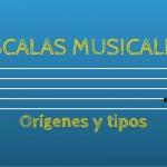 Escalas musicales: orígenes y tipos